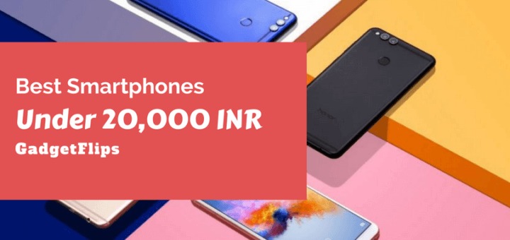 Best Smartphones Under 20,000 Rs